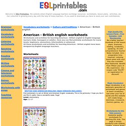 English worksheets: American English and British English worksheets