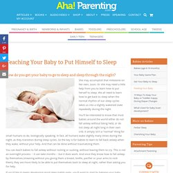 Teaching Your Baby to Put Himself to Sleep