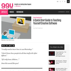 A Quick-Start Guide to Teaching Yourself Creative Software