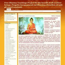 Free Dharma Teachings Project for the benefit of all sentient beings. Progetto Insegnamenti sul Dharma a beneficio di tutti gli esseri senzienti. » Blog Archive » Karma e rinascita