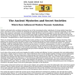 Secret Teachings of All Ages: The Ancient Mysteries and Secret Societies Which Have Influenced Modern Masonic Symbolism