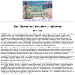 Secret Teachings of All Ages: The Theory and Practice of Alchemy: Part One