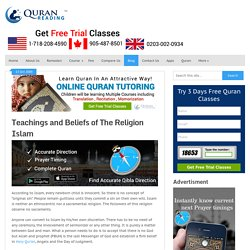 Teachings and Beliefs of The Religion Islam
