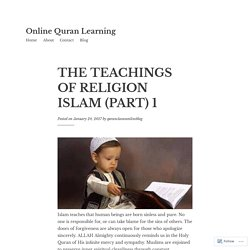 THE TEACHINGS OF RELIGION ISLAM (PART) 1