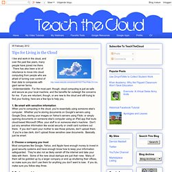 Tips for Living in the Cloud