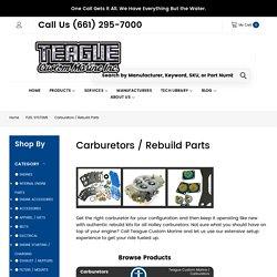 Carburetors / Rebuild Parts