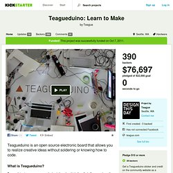 Teagueduino: Learn to Make by Teague