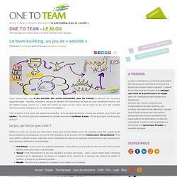 """Le team building, un jeu de """"société"""""""