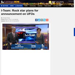 I-Team: Rock star plans for announcement on UFOs - Story