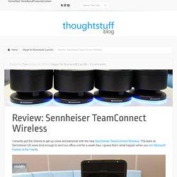 Review: Sennheiser TeamConnect Wireless