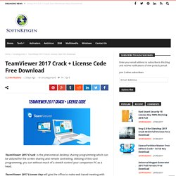 TeamViewer 2017 Crack + License Code Free Download