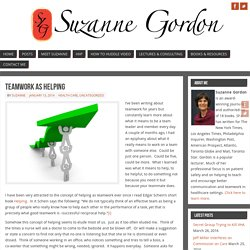 Teamwork as Helping - Suzanne Gordon