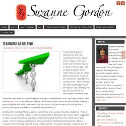 Teamwork as Helping - Suzanne Gordon