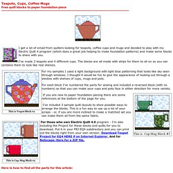 Teapots, Cups and Mugs Blocks - free paper foundation pieced quilt blocks - Quilting
