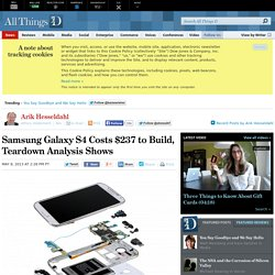 Samsung Galaxy S4 Costs $237 to Build, Teardown Analysis Shows