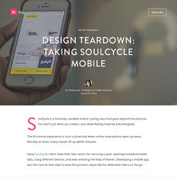 Design Teardown: taking SoulCycle mobile