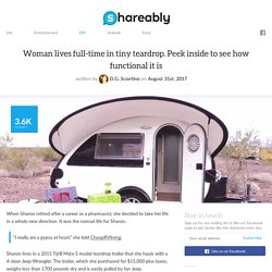 Woman lives full-time in tiny teardrop. Peek inside to see how functional it is