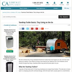 Teardrop Trailer Basics: Tiny Living on the Go