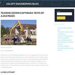Tearing Down Capybara Tests of AJAX Pages » Salsify
