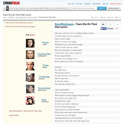 Tears Dry On Their Own Lyrics - Amy Winehouse