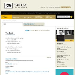 The Look by Sara Teasdale : The Poetry Foundation [poem] : Find Poems and Poets. Discover Poetry.
