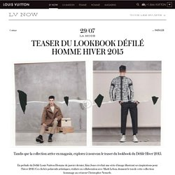TEASER DU LOOKBOOK DÉFILÉ HOMME HIVER 2015