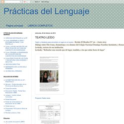 Prácticas del Lenguaje: TEATRO LEÍDO