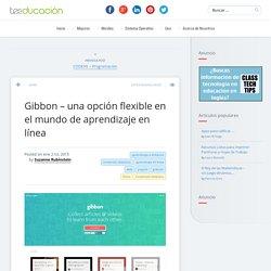 Gibbon – una opción flexible en el mundo de aprendizaje en línea
