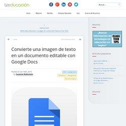 Convierte una imagen de texto en un documento editable con Google Docs