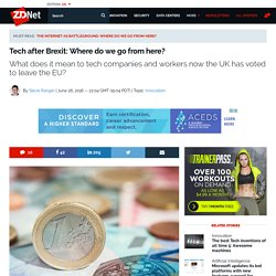 Tech after Brexit: Where do we go from here?