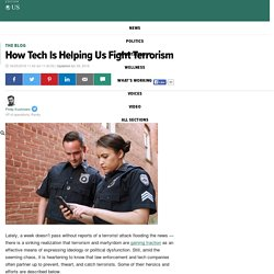 How Tech Is Helping Us Fight Terrorism