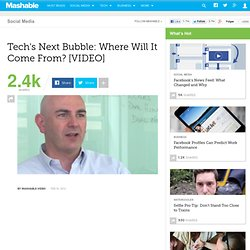 Tech's Next Bubble: Where Will It Come From?