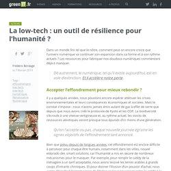 La low-tech : un outil de résilience pour l'humanité