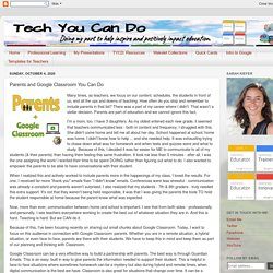 Tech You Can Do: Parents and Google Classroom You Can Do