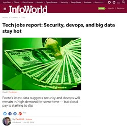 Tech jobs report: Security, devops, and big data stay hot
