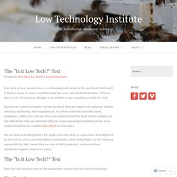 "The ""Is it Low Tech?"" Test – Low Technology Institute"