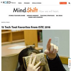 15 Tech Tool Favorites From ISTE 2016