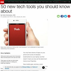 50 new tech tools you should know about - CNN.com