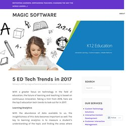 5 ED Tech Trends in 2017 – Magic Software