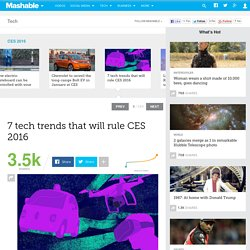 7 tech trends that will rule CES 2016