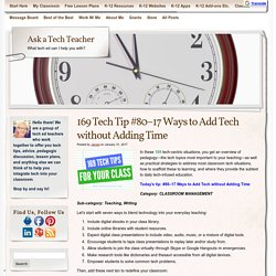 169 Tech Tip #80–17 Ways to Add Tech without Adding Time