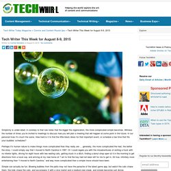 Tech Writer This Week for August 8-9, 2015