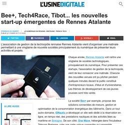 Bee+, Tech4Race, Tibot... les nouvelles start-up émergentes de Rennes Atalante