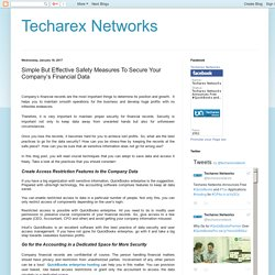 Techarex Networks: Simple But Effective Safety Measures To Secure Your Company's Financial Data