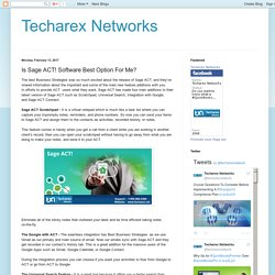 Techarex Networks: Is Sage ACT! Software Best Option For Me?