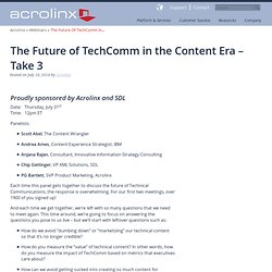 The Future of TechComm in the Content Era – Take 3 - Acrolinx