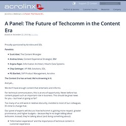 A Panel: The Future of Techcomm in the Content Era - Acrolinx