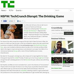 NSFW: TechCrunch Disrupt: The Drinking Game