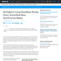 Arrington's Long Goodbye Finally Over; Schonfeld New TechCrunch Editor | paidContent (Build 20110912042003)