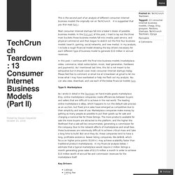 TechCrunch Teardown: 13 Consumer Internet Business Models (Part II) « The World According To Carp